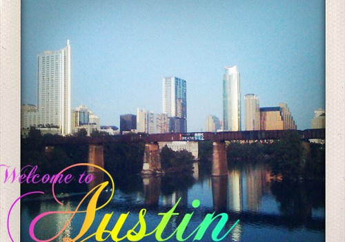 welcome to Austin!