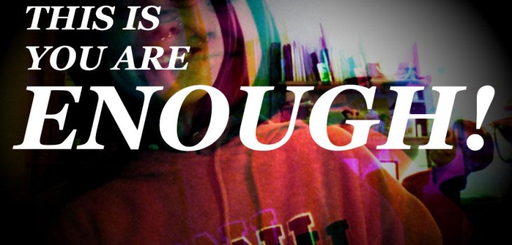 I am This is You Are Enough!