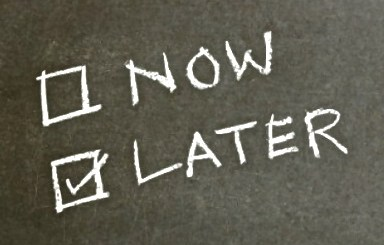 teraz poniej prokrastynacja jestesmyfajni odkładanie na później