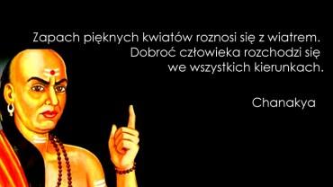 Cytaty Chanakya kocha cały świat, mimo że żył ponad 1700 lat temu, jego słowa do dziś są prawdziwe i aktualne