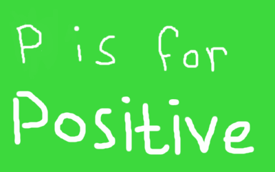 P for positive