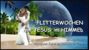 Flitterwochen mit Jesus