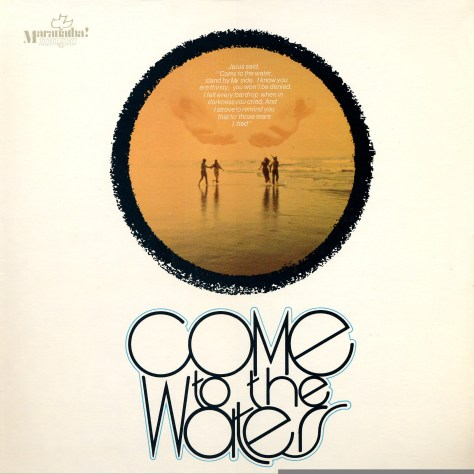 children of the day - come to the waters