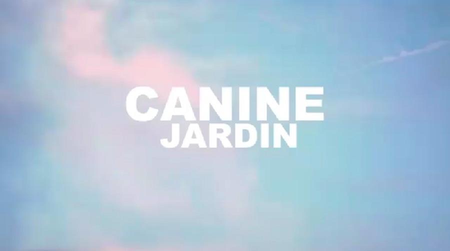 A présent c'est toi moi pour toujours… Canine – Jardin