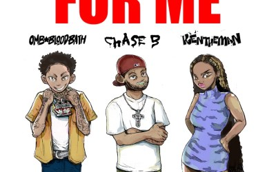 CHASE B, OMB Bloodbath, KenTheMan – For Me