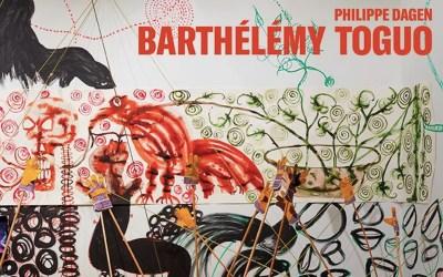 BARTHÉLÉMY TOGUO  –  MONOGRAPHIE  par Philippe Dagen