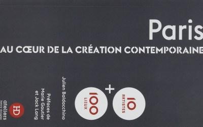 Paris au cœur de la création contemporaine de Julien Baldacchino