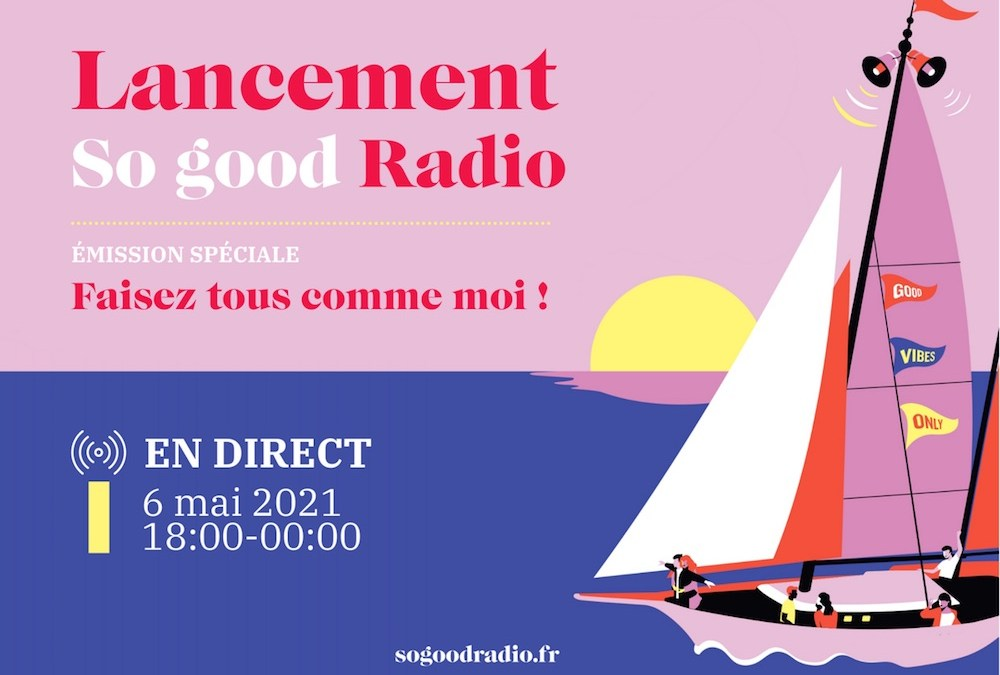 So good lance une nouvelle radio : So good Radio
