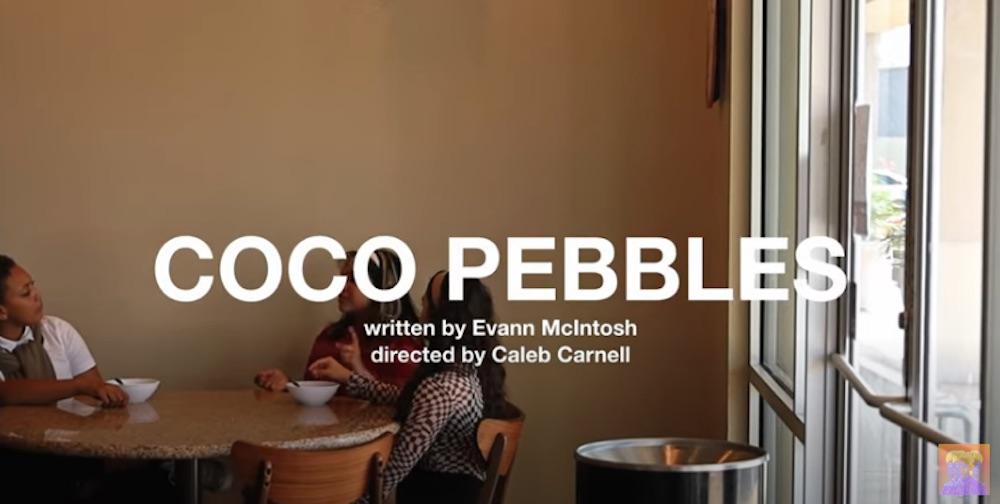 Evann McIntosh – COCO PEBBLES
