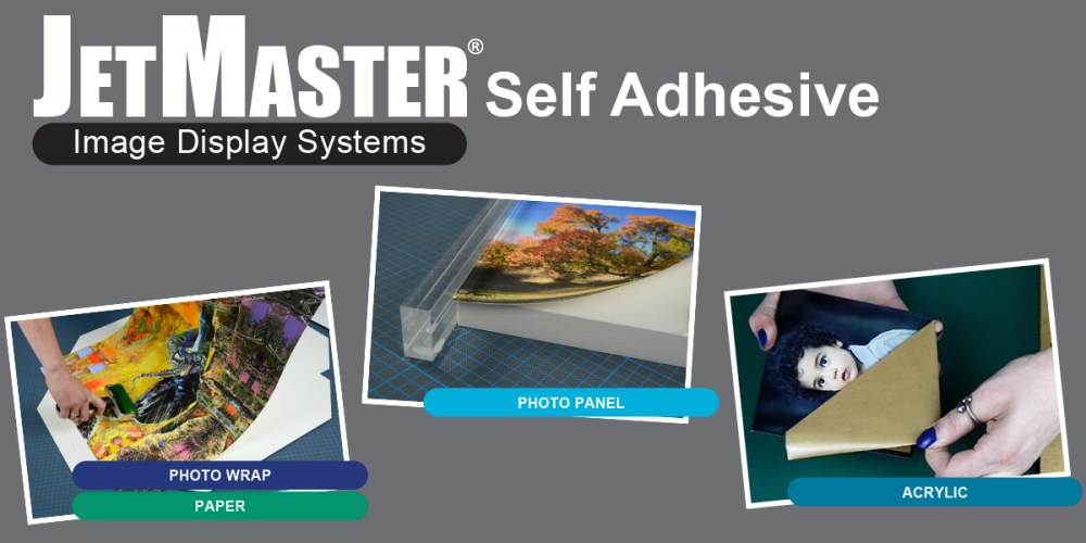 JetMaster Self Adhesive Image Display Systems