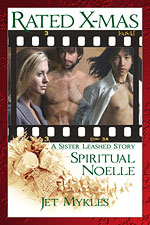 Sister Leashed: Spiritual Noelle