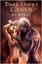 EXCERPT – Dark Elves I: Taken