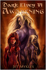 Dark Elves VI: Awakening
