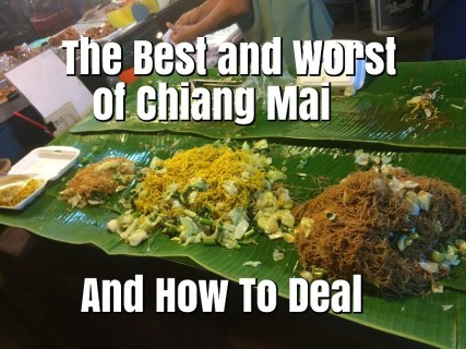 Best and Worst of Chiang Mai