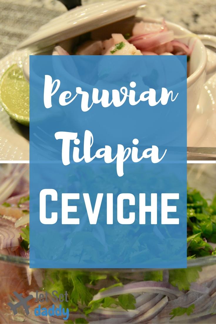 peruvian ceviche tilapia fish recipe