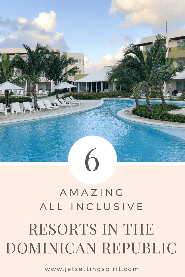 Six Amazing All-inclusive Resorts in the Dominican Republic | Jet-setting Spirit | All inclusive Resort Dominican Republic | Where to Stay in the Dominican Republic | Where to Stay Punta Cana