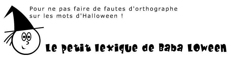Vocabulaire d'Halloween. Lexique. Jeux et activités pour Halloween. Pour enfants.
