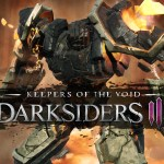 Darksiders 3 Keepers of the Void est disponible