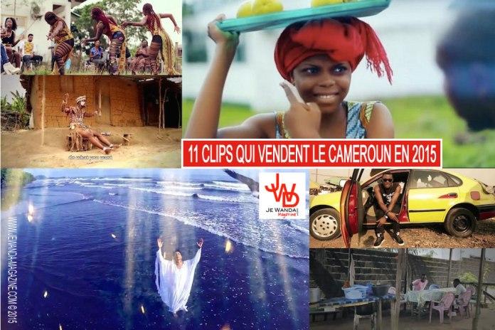 11-clips-qui-vendent-le-cameroun-jewanda-en-2015