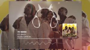 Single : «Tu Ndem» – Les Baos