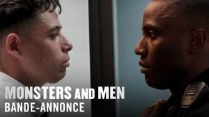 Cinéma : «Monsters and Men» – Bande annonce