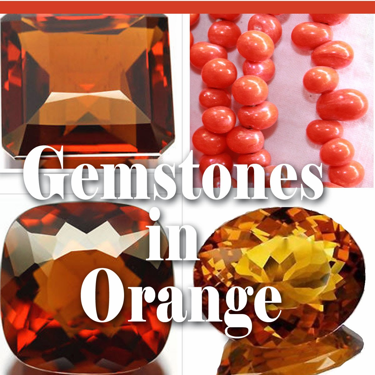 Gemstones in Color - Orange | Jewels of sayuri