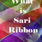 What is Sari Ribbon?