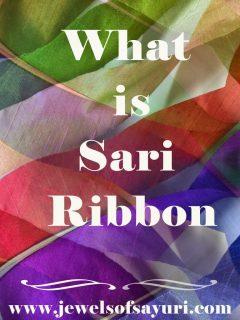what is Sari Ribbon