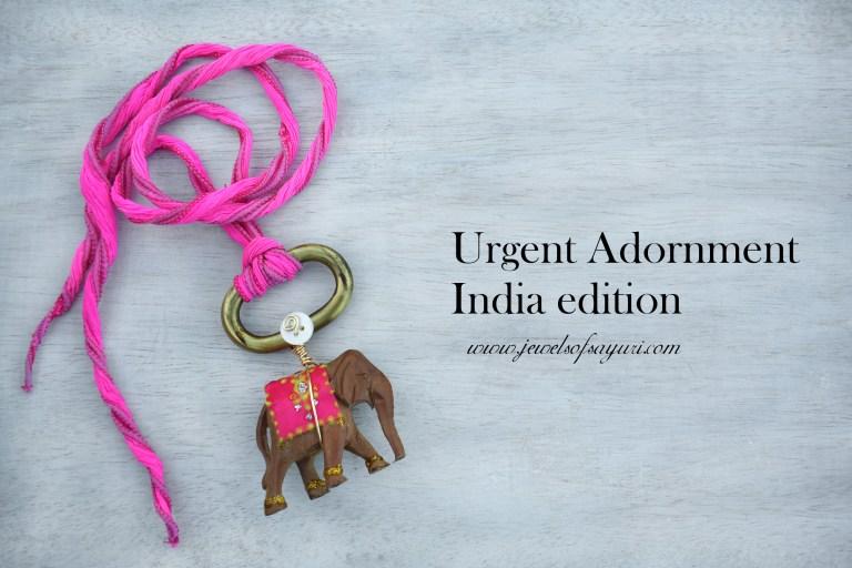 Urgent Adornment India