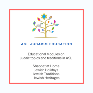 ASL Judaism Education