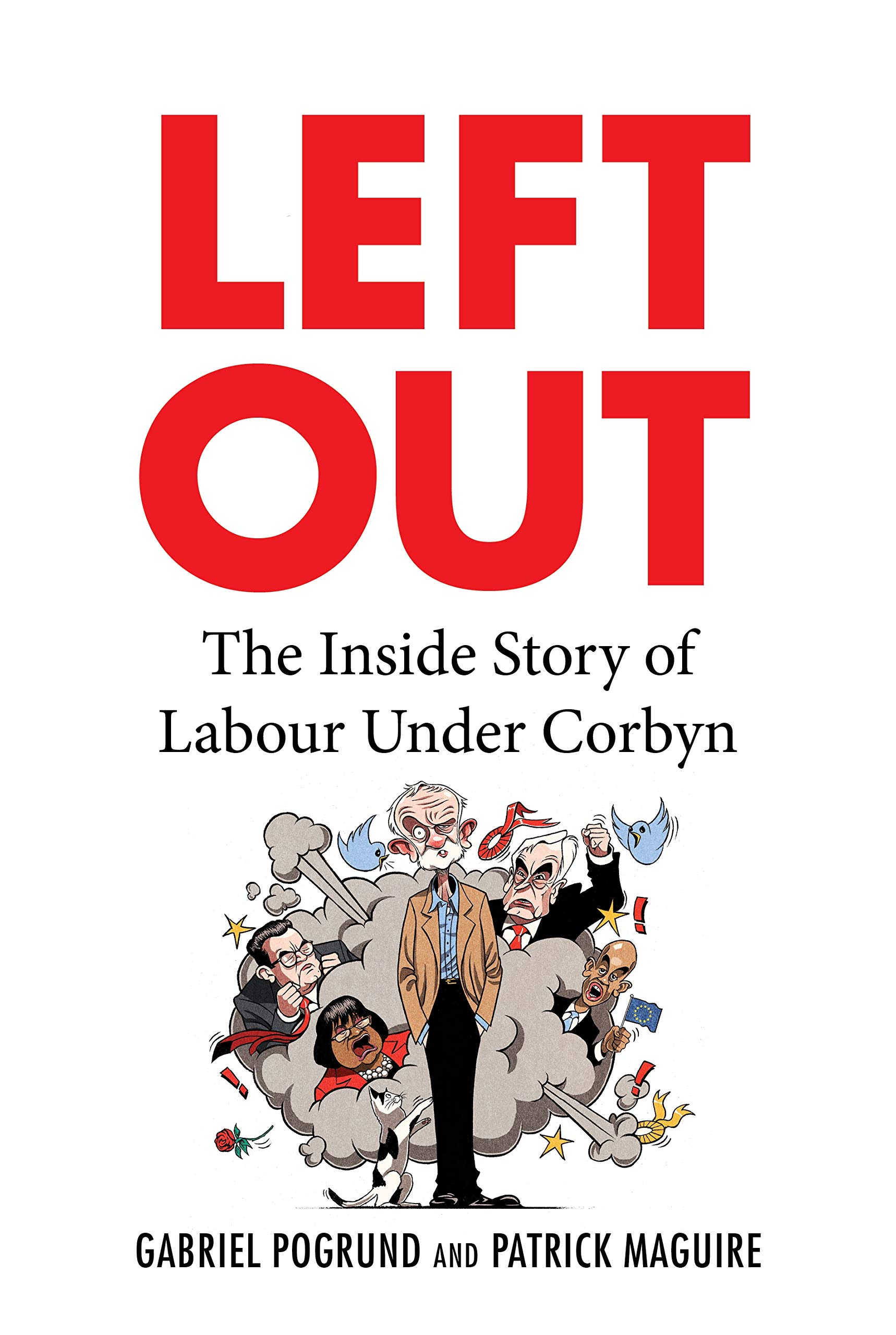 Left Out by Gabriel Pogrund and Patrick Maguire
