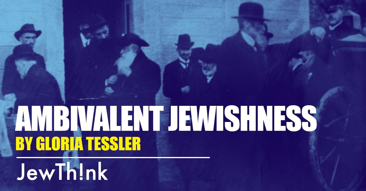 Ambivalent Jewishness