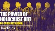 The Power of Holsdffaocaust Art feature