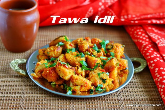 spicy tawa idli