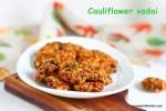 Cauliflower vadai