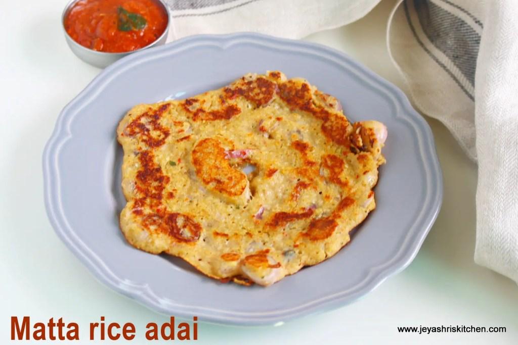Kerala matta rice adai