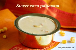 Sweet corn payasam