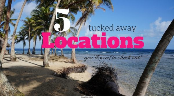 5 Tucked Away Places to Check Out