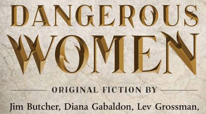 Book Review: Dangerous Women