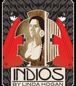 One Reading of Linda Hogan's Indios
