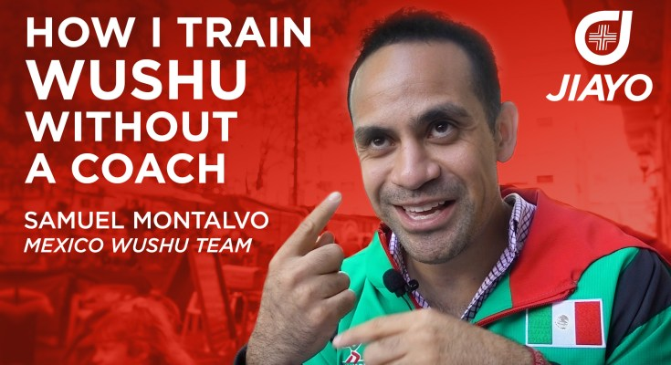 How I Train Wushu Without a Coach - Samuel Montalvo