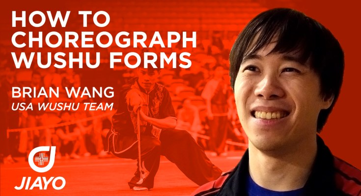 How to Choreograph Wushu Forms - Interview with Brian Wang