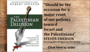 """The Palestinian Delusion: """"Robert Spencer is one of the greatest historians of our time"""""""