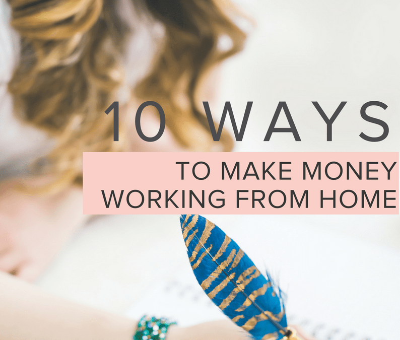 10 ways to make money working from home