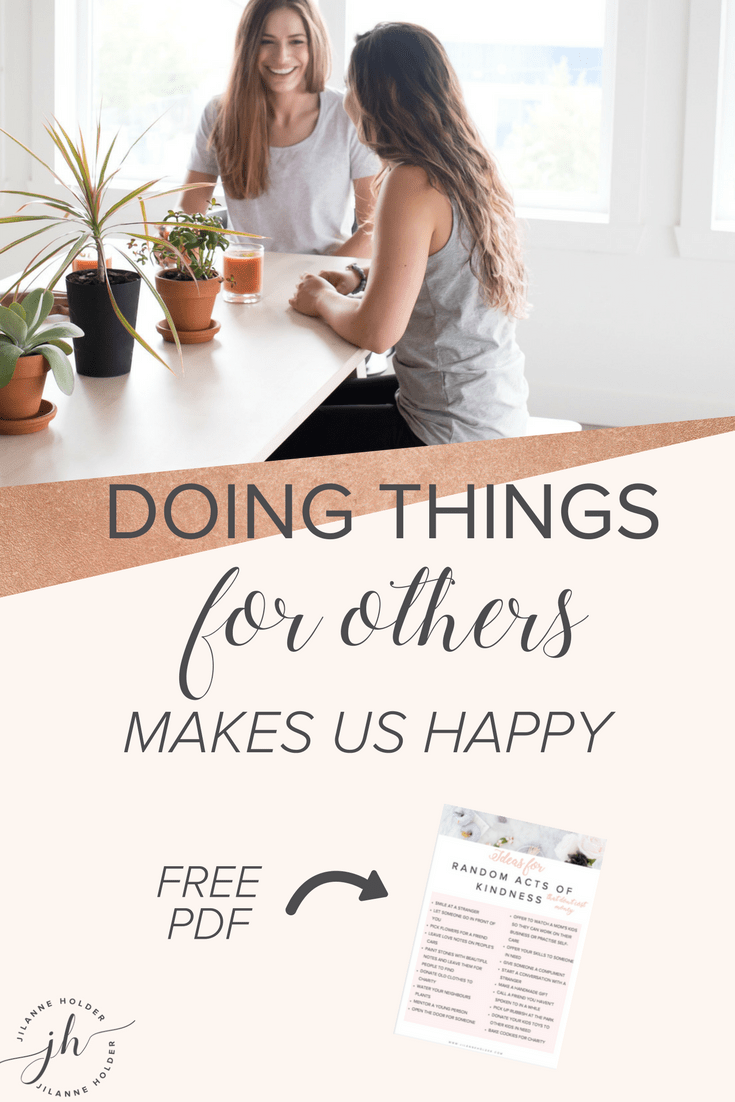 Grab your FREE PDF with tons of ideas for random acts of kindness