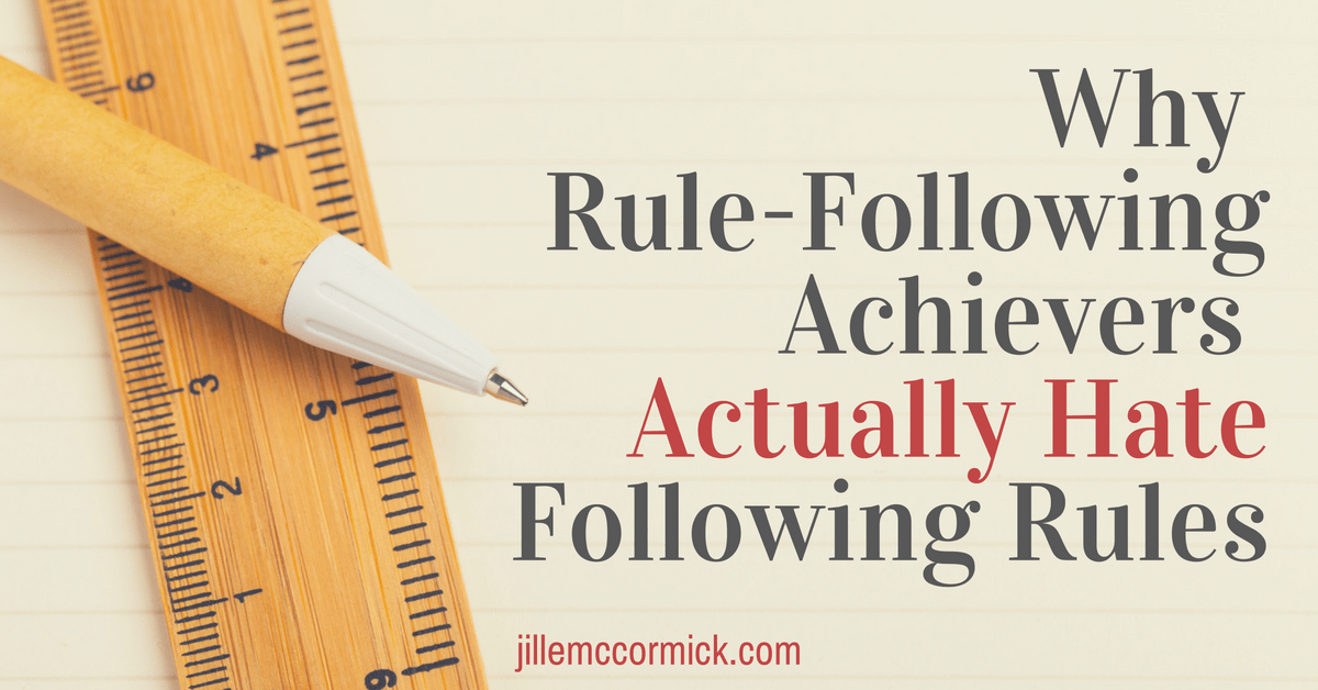 Why Rule-Following Achievers Actually Hate Following Rules