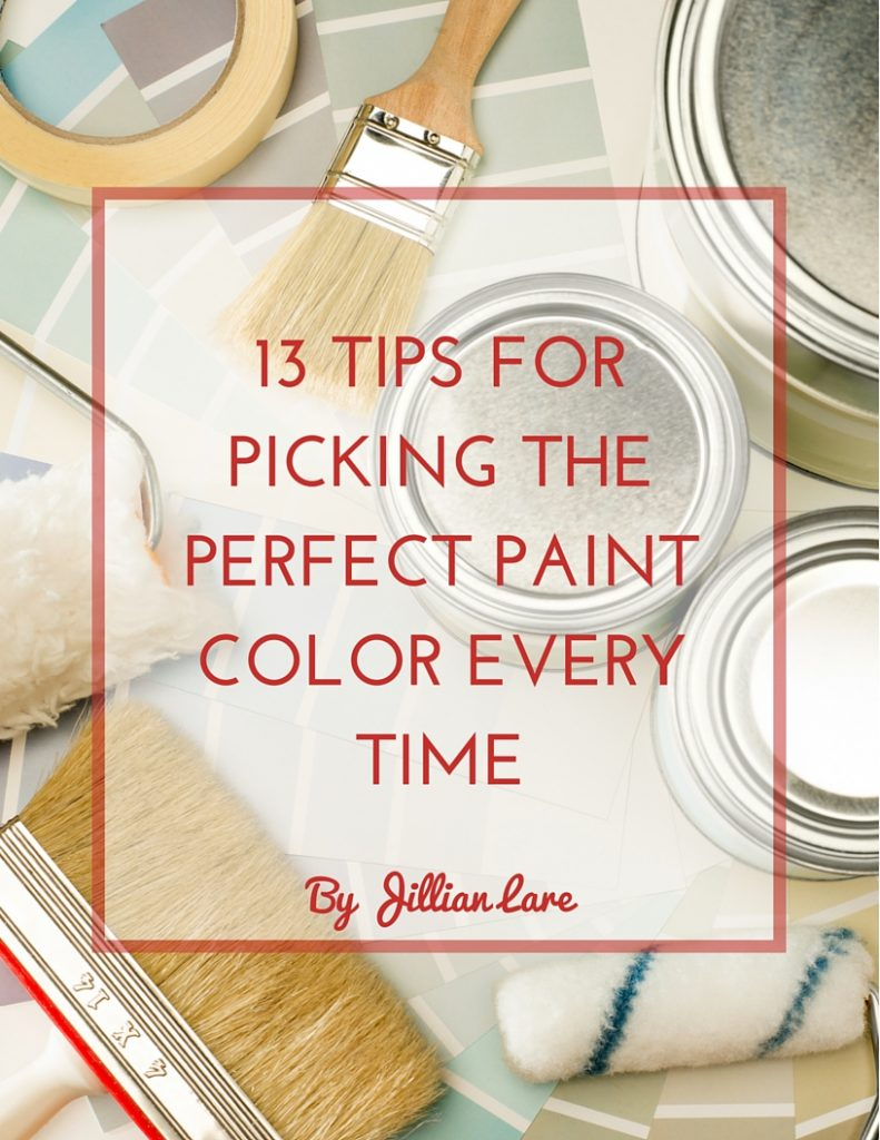 Free PDF Guide: 13 Tips for Picking the Perfect Paint Color Every Time (1)