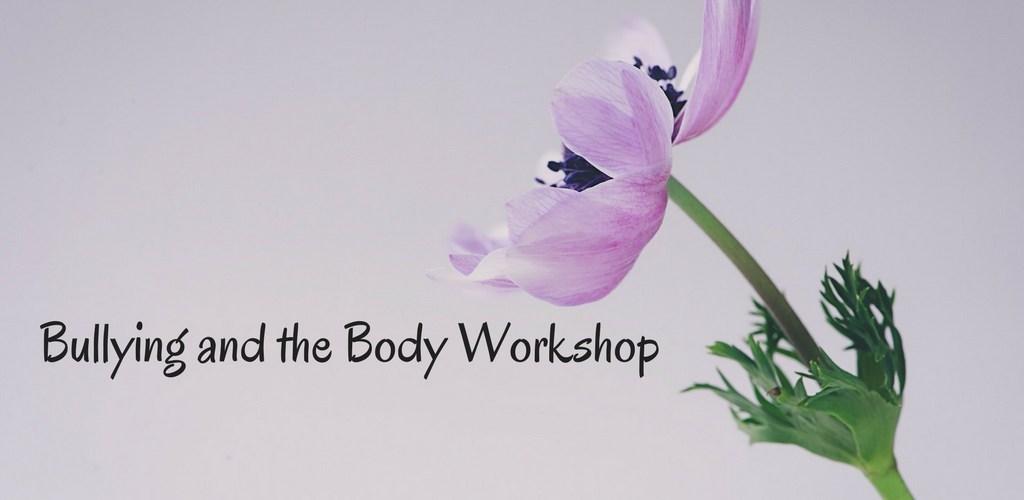 Bullying, healing, workshops, teaching, stress help