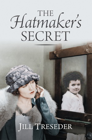The Hatmaker's Secret Jill Tresesder