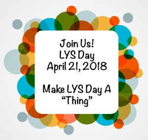 LYS Day is Local Yarn Store Day